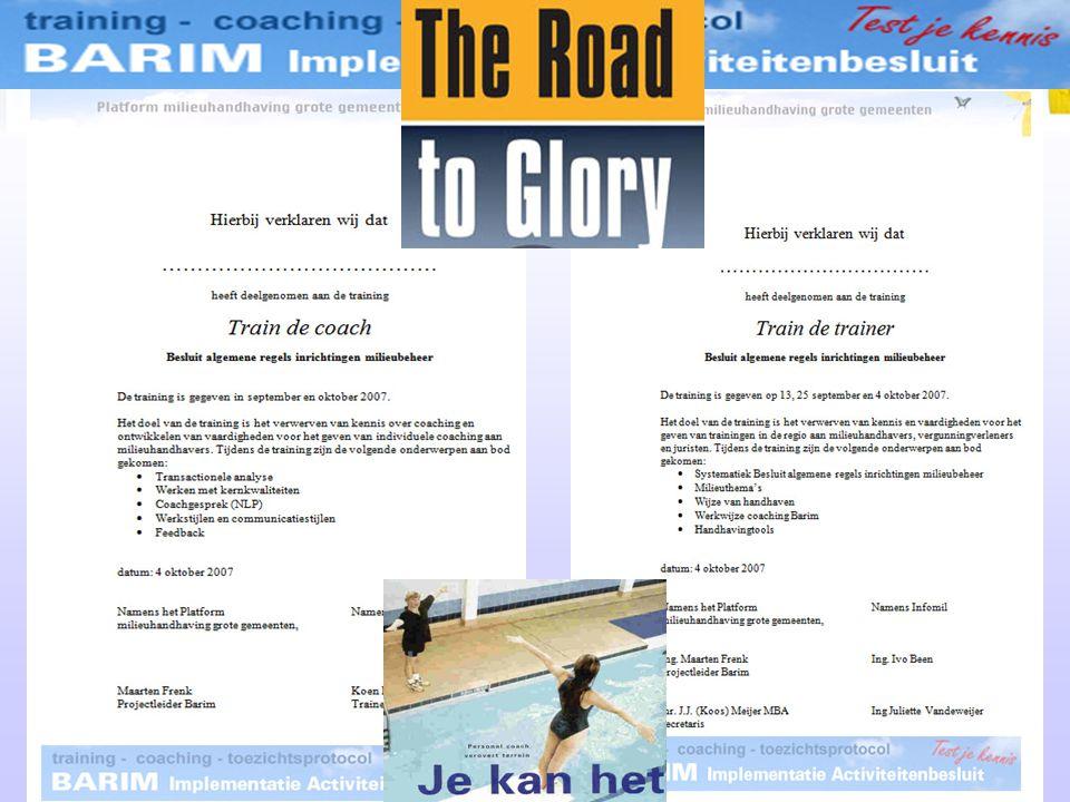 Train the coach en training gestart Mogelijk weigering coaches-trainers Deelname platform managers Inzet trainers : 13 nov 07 Inzet coach : jan-febr 0