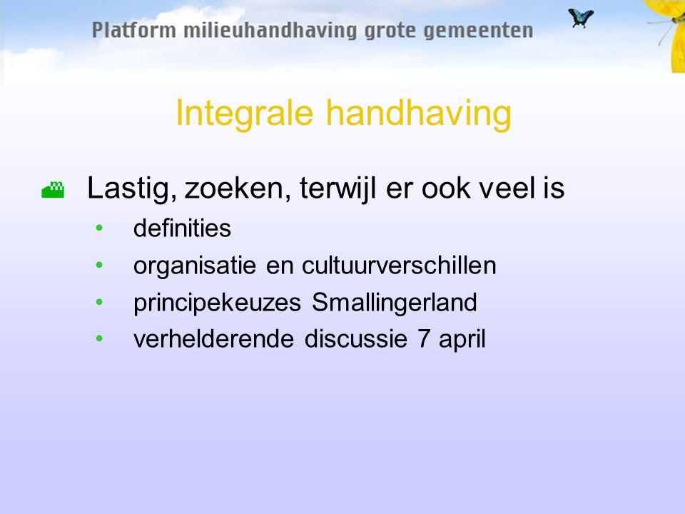 Lastig, zoeken, terwijl er ook veel is definities organisatie en cultuurverschillen principekeuzes Smallingerland verhelderende discussie 7 april