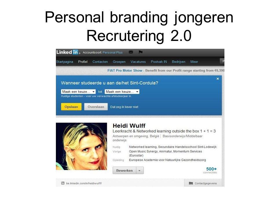 Personal branding jongeren Recrutering 2.0