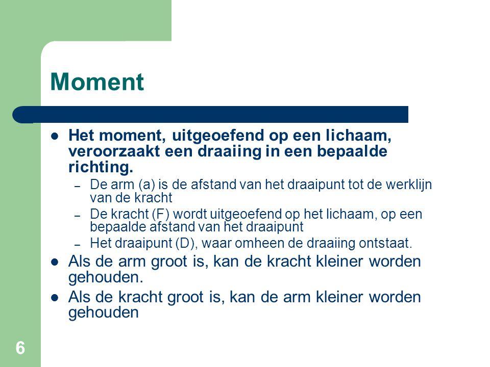 7 Momentstelling Het moment van de resultante van een krachtstelsel t.o.v.