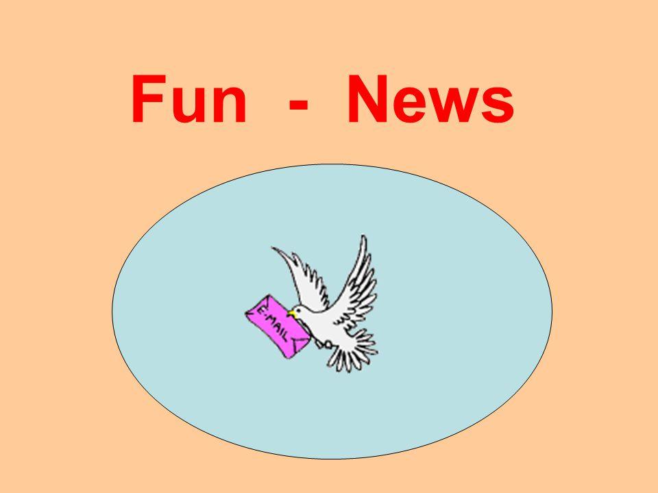 Fun - News