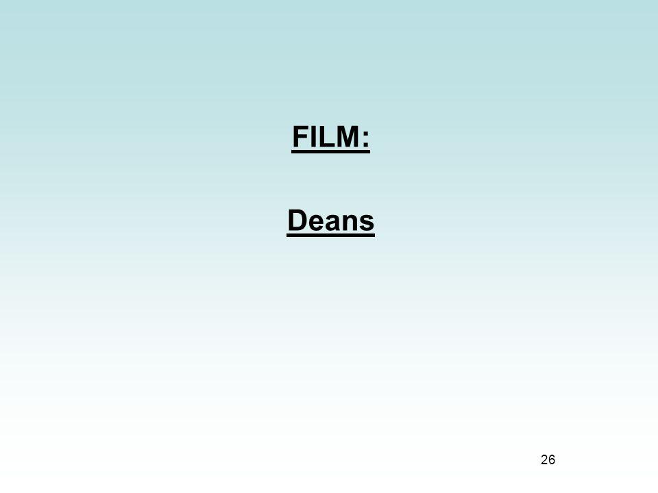 26 FILM: Deans