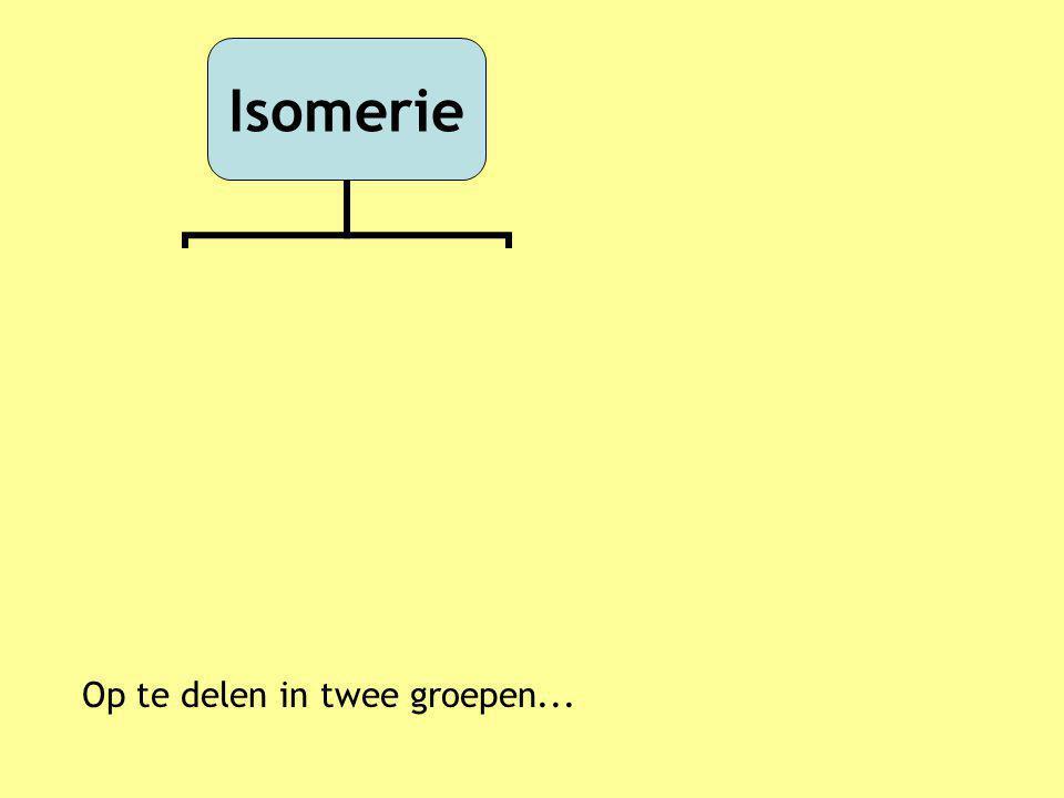 Verschillen in karakteristieke groep, plaatsnummer en/of koolstofskelet Isomerie Structuur isomerie Stereo isomerie Cis-trans isomerie Optische isomerie