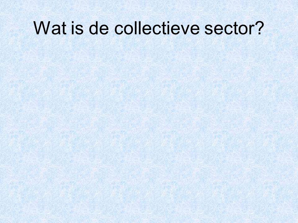 Wat is de collectieve sector?