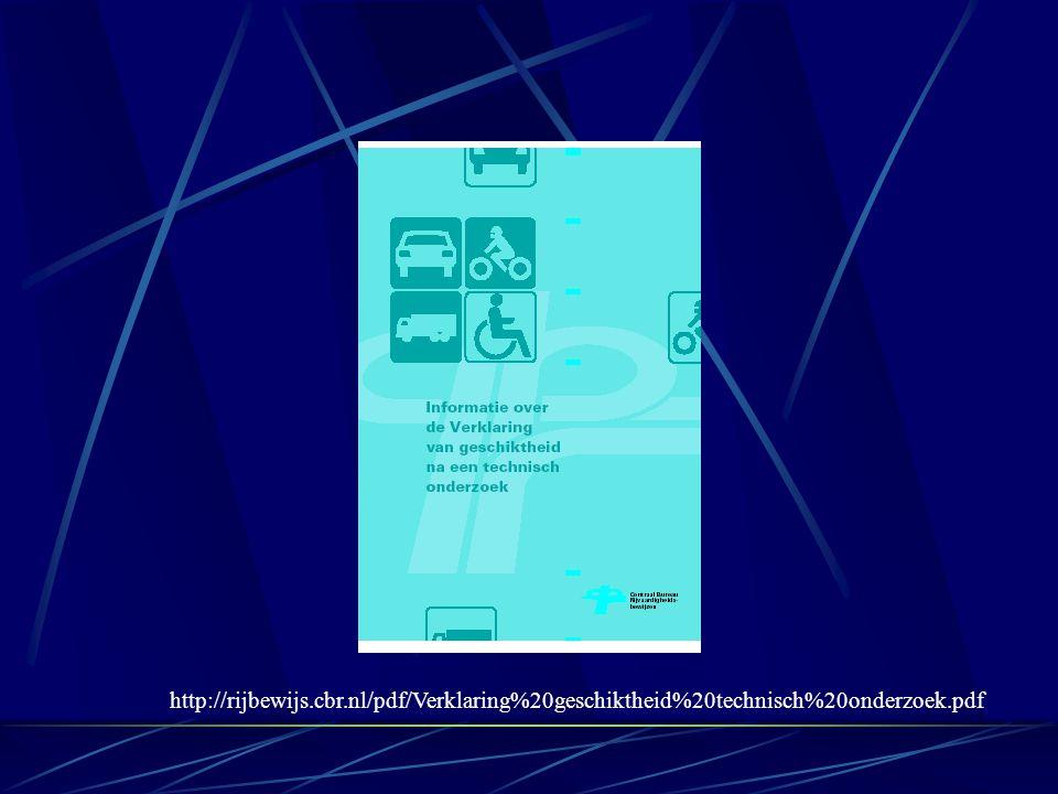 http://rijbewijs.cbr.nl/pdf/Verklaring%20geschiktheid%20technisch%20onderzoek.pdf