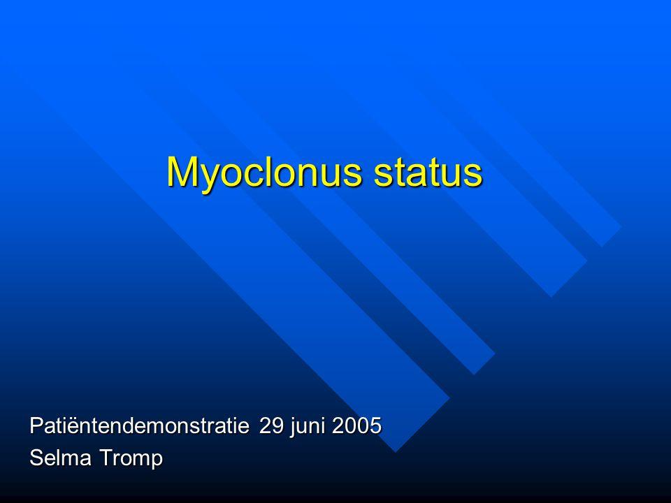 Prognose Jumao-as et al., Neurology 1990 21 patiënten met status myoclonicus, waarvan 15 met postanoxische en 4 met metabole encephalopathie, 2 met een degeneratieve aandoening 21 patiënten met status myoclonicus, waarvan 15 met postanoxische en 4 met metabole encephalopathie, 2 met een degeneratieve aandoening allen comateus allen comateus Uitkomst: 20 overleden, 1 vegetatief Uitkomst: 20 overleden, 1 vegetatief Tevens 2 patiënten met status myoclonicus, die bekend waren met epilepsie en hun medicatie aan het afbouwen waren.