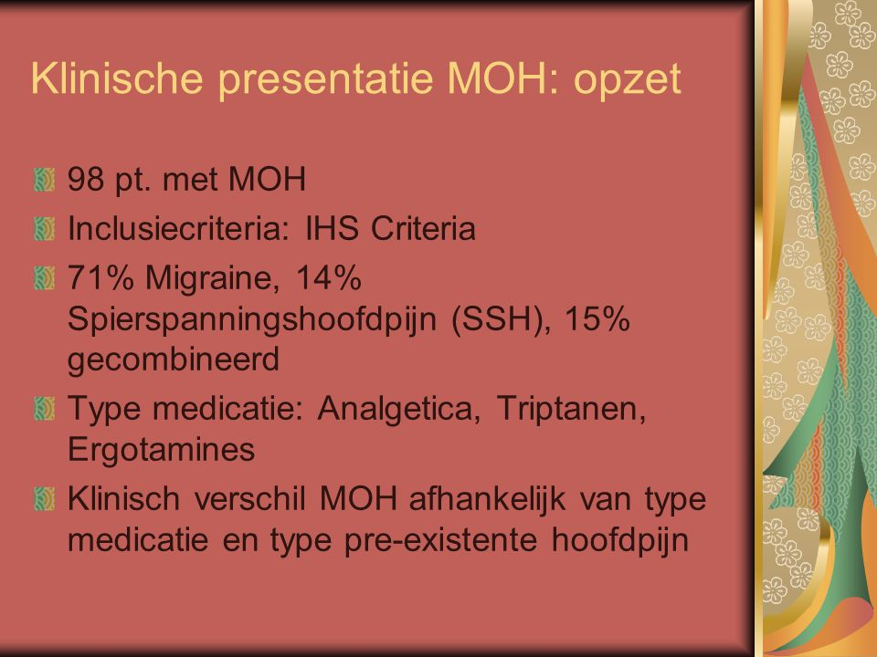Klinische presentatie MOH: opzet 98 pt.