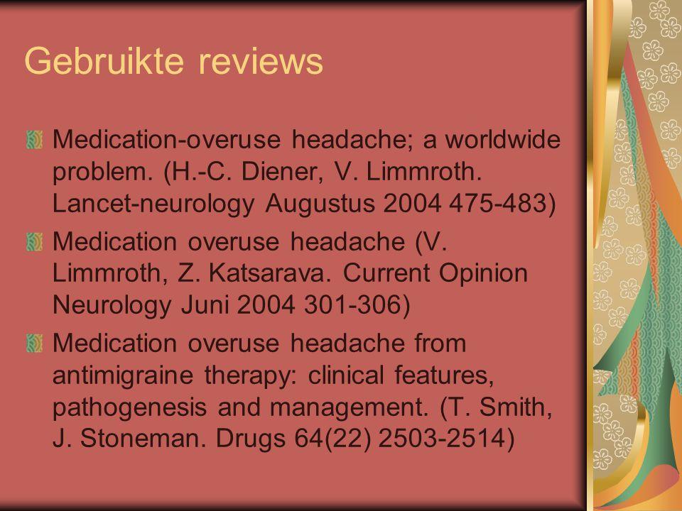 Gebruikte reviews Medication-overuse headache; a worldwide problem.