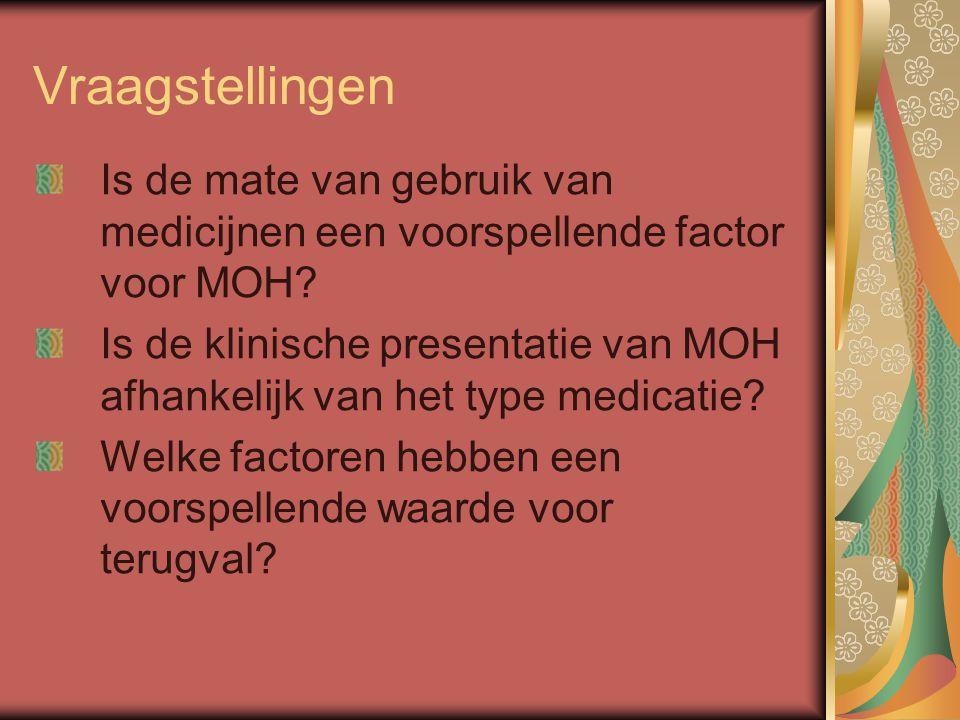 Vraagstellingen Is de mate van gebruik van medicijnen een voorspellende factor voor MOH? Is de klinische presentatie van MOH afhankelijk van het type