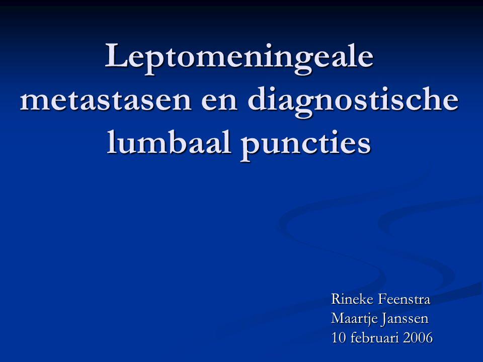 Praktisch probleem Hoeveel lumbaal puncties zijn geïndiceerd om de diagnose leptomeningeale metastasen (LMM) met grote zekerheid te bevestigen of uit te sluiten?