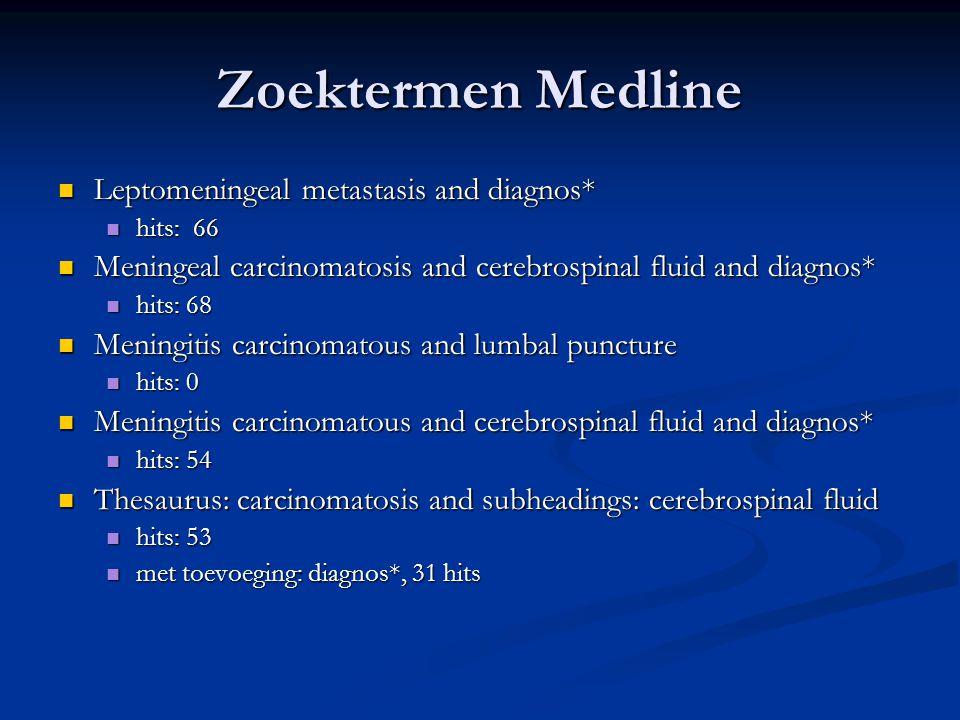 Literatuur 1.DeAngelis, L.M., Boutros, D. Leptomeningeal metastasis.