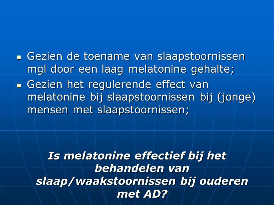 Gezien de toename van slaapstoornissen mgl door een laag melatonine gehalte; Gezien de toename van slaapstoornissen mgl door een laag melatonine gehal