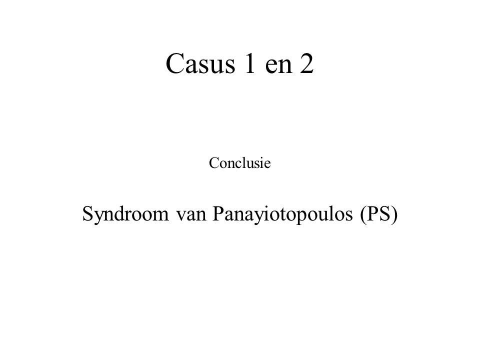 Casus 1 en 2 Conclusie Syndroom van Panayiotopoulos (PS)