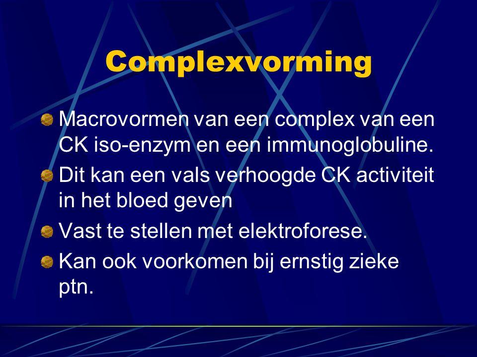 Complexvorming Macrovormen van een complex van een CK iso-enzym en een immunoglobuline. Dit kan een vals verhoogde CK activiteit in het bloed geven Va