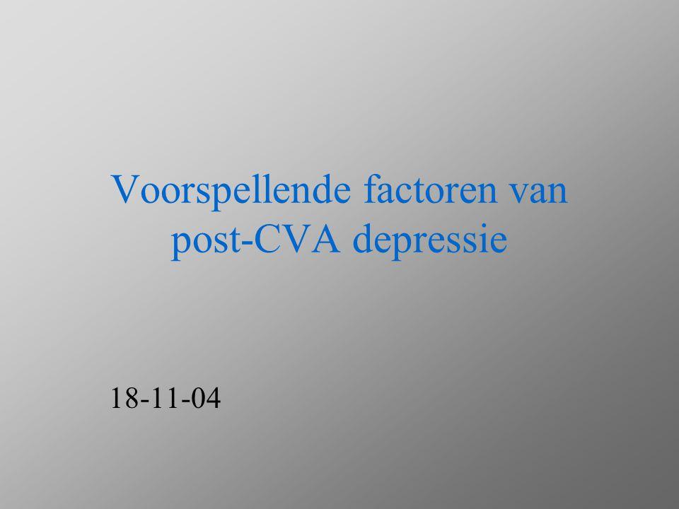 Prevalentie van post-CVA depressie Klinische depressie: 20-50 % van de patiënten tijdens de acute en subacute fase van herstel Revalidatie klinieken: - 19.3 % major depression - 18.5 % minor depression
