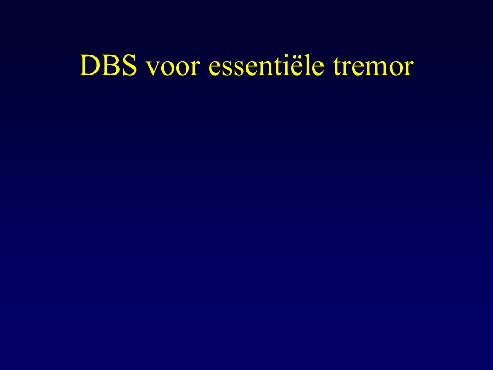 DBS voor essentiële tremor