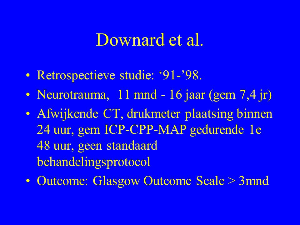 Downard et al. Retrospectieve studie: '91-'98.