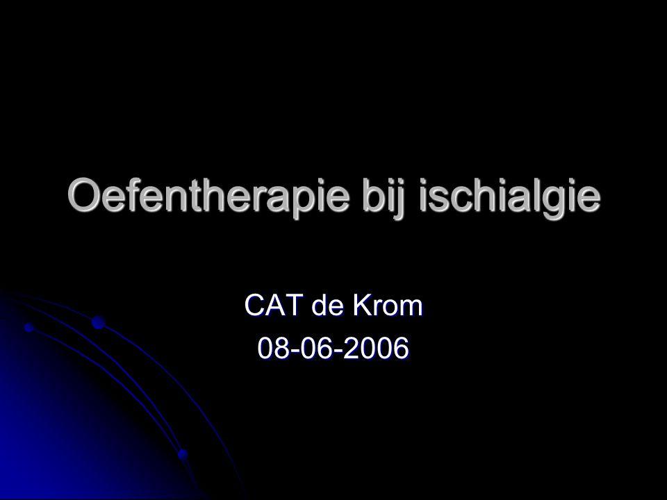 Oefentherapie bij ischialgie CAT de Krom 08-06-2006
