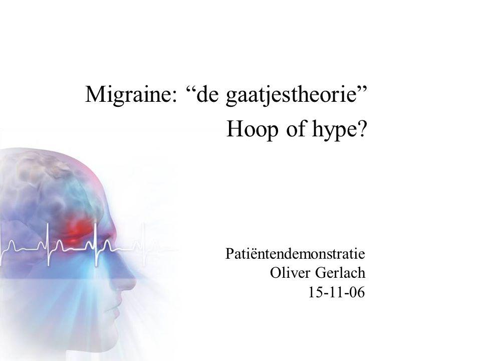 Literatuur: PFO Resultaten: –76 geselecteerd  66 vragenlijst geretourneerd –Tijd PFO sluiting-vragenlijst: 579 dgn (110-1419) –57 van 66 pt meer dan 6 mnd na sluiting 1 jr voor2 mnd na6 mnd na Migraine39% (n=26)12% (n=8)16% (n=9) MA+18%6%5% MA-21%6%11% P<0.05 P=0.11 - Afname migraine 6 mnd na ingreep tov voor: 59% - Afname MA+ 6 mnd na ingreep tov voor: 72%