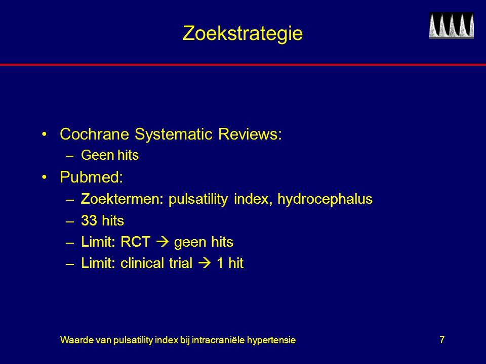 Waarde van pulsatility index bij intracraniële hypertensie8 Rainov et.al.