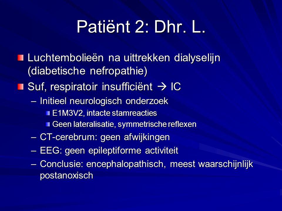 Patiënt 2: Dhr.L.