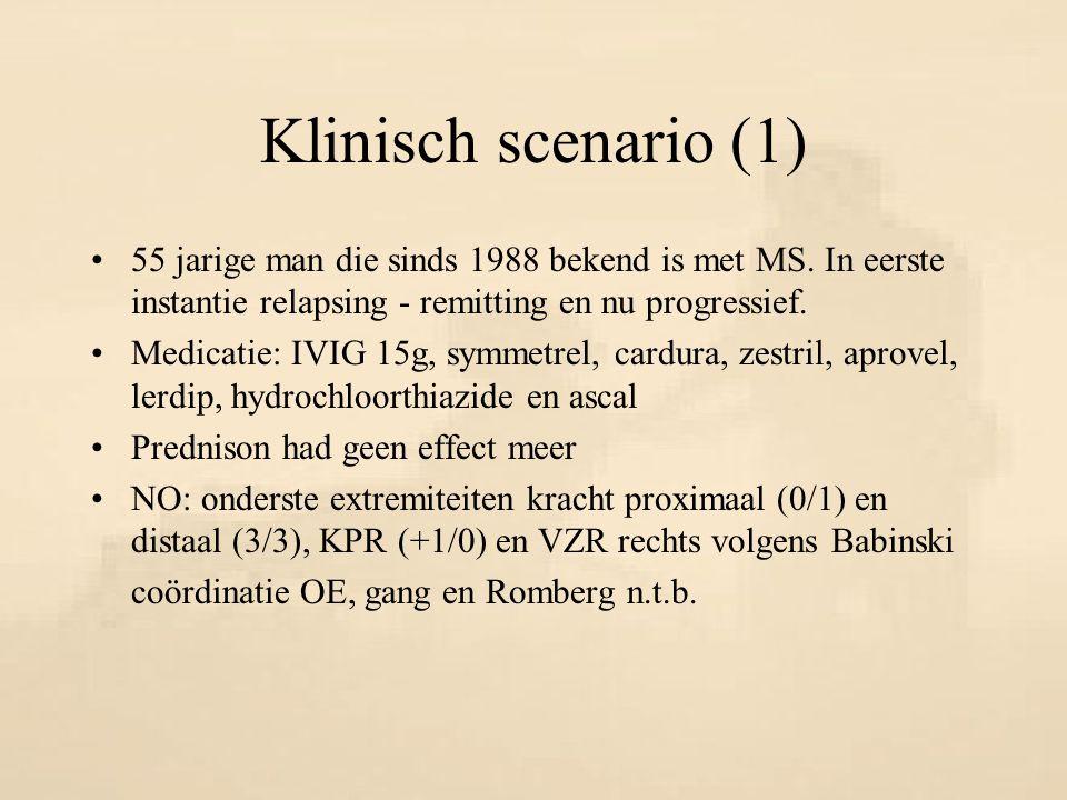 Klinisch scenario (2) RvO: plasmaferese wegens sinds één maand flinke achteruitgang van zijn klachten; zorgafhankelijk, verminderde kracht in extremiteiten en toegenomen hypertonie benen, incontinentie voor urine