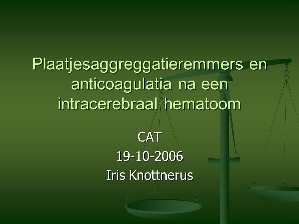 Conclusie Voorkomen ICH Voorkomen ICH INR tot 3,5 INR tot 3,5 RR controle RR controle Anticoagulantia Anticoagulantia Na lobair: nooit Na lobair: nooit Na diep: soms, eventueel ASA Na diep: soms, eventueel ASA Herstarten anticoagulantia na ICH na 6 weken bij patiënten met klepprothese Herstarten anticoagulantia na ICH na 6 weken bij patiënten met klepprothese