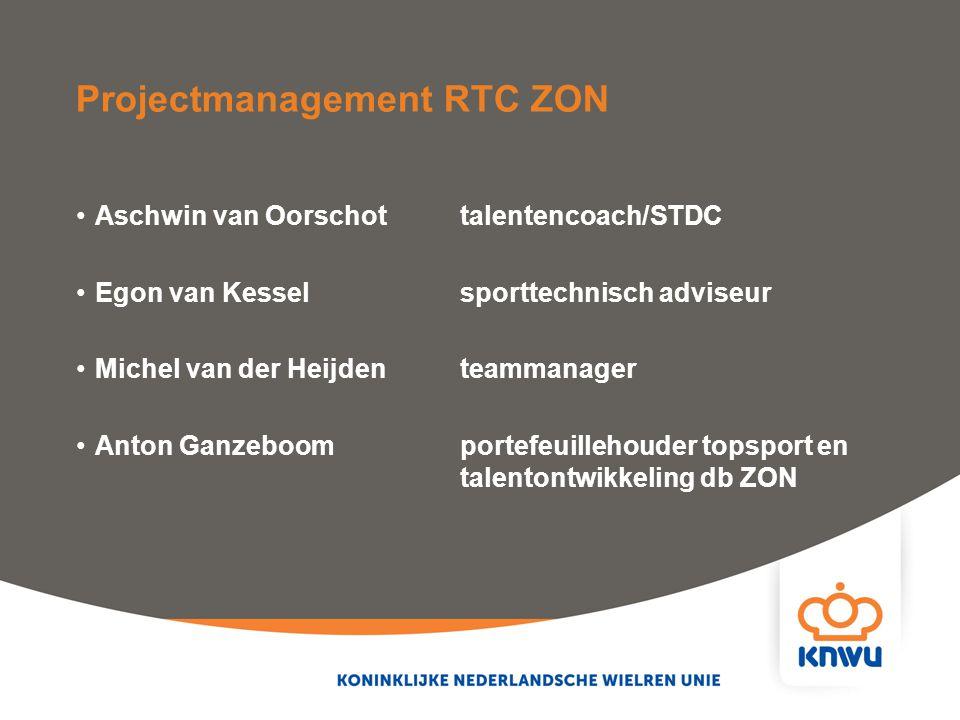 Projectmanagement RTC ZON Aschwin van Oorschot talentencoach/STDC Egon van Kesselsporttechnisch adviseur Michel van der Heijdenteammanager Anton Ganze