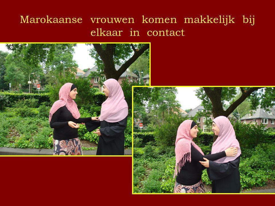 Marokaanse vrouwen komen makkelijk bij elkaar in contact