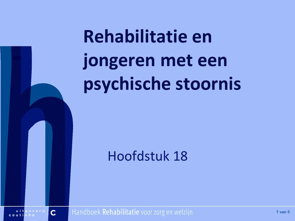 [Hier titel van boek] [Hier plaatje invoegen] 2 van 6 Jongeren met psychiatrische problematiek Angststoornissen Gedragsstoornissen Aandachtsstoornissen (hyperactief) Stemmingsstoornissen Functiestoornissen (o.a.