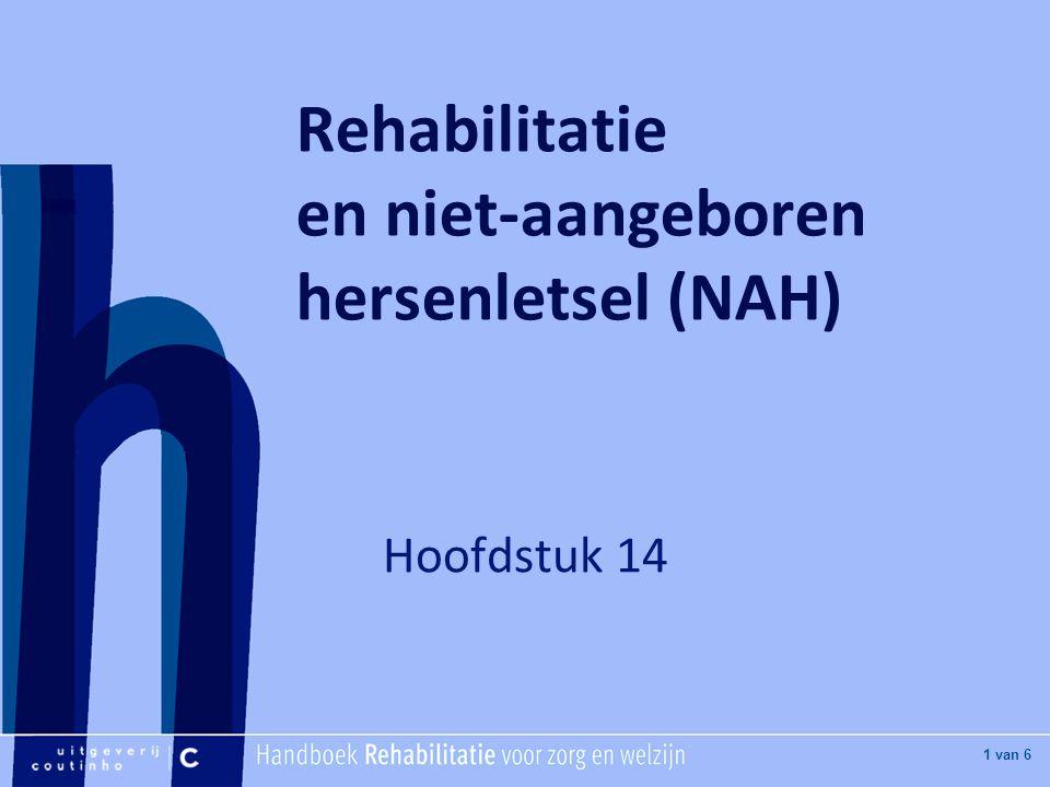 [Hier titel van boek] [Hier plaatje invoegen] 1 van 6 Rehabilitatie en niet-aangeboren hersenletsel (NAH) Hoofdstuk 14