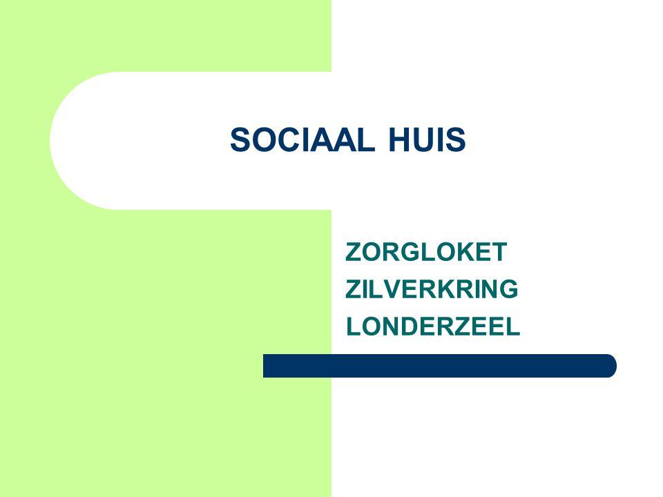 SOCIAAL HUIS ZORGLOKET ZILVERKRING LONDERZEEL