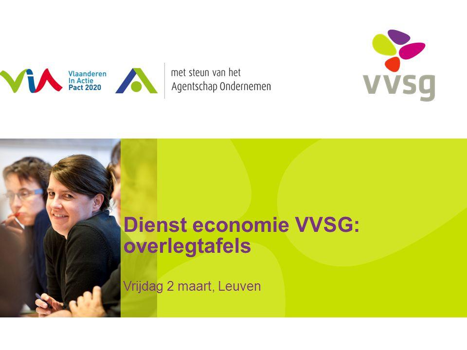 Dienst economie VVSG: overlegtafels Vrijdag 2 maart, Leuven