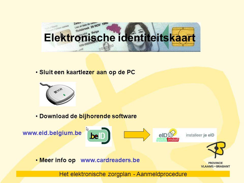 Het elektronische zorgplan - Aanmeldprocedure Token Een token is een digitale of elektronische handtekening.