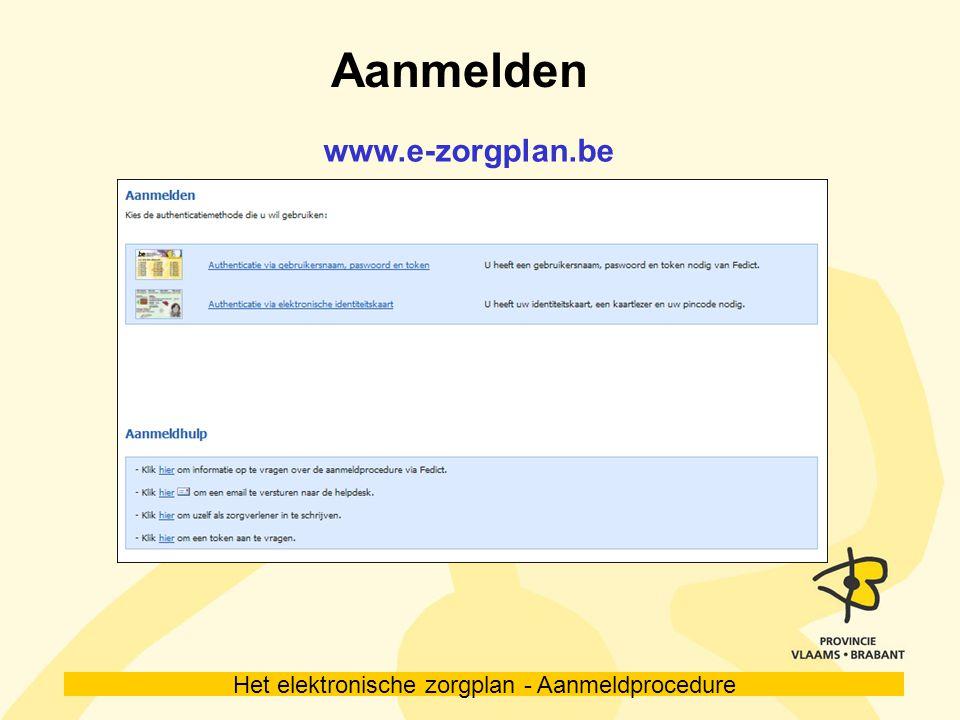Het elektronische zorgplan - Aanmeldprocedure 1ste aanmelding
