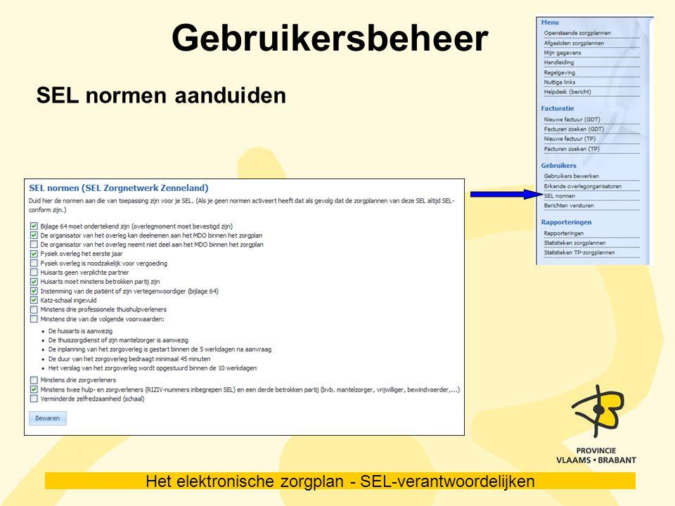 Het elektronische zorgplan - SEL-verantwoordelijken Gebruikersbeheer SEL normen aanduiden