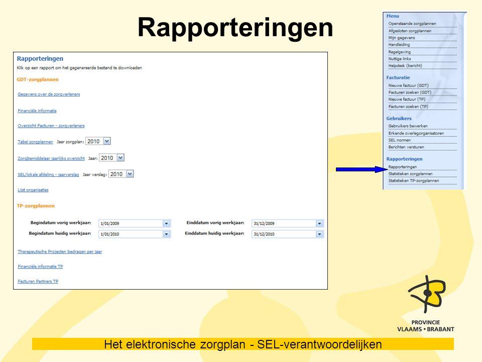 Het elektronische zorgplan - SEL-verantwoordelijken Rapporteringen