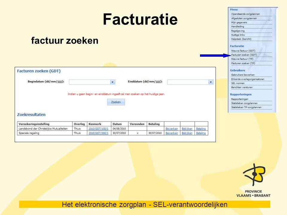 Het elektronische zorgplan - SEL-verantwoordelijken Facturatie factuur zoeken
