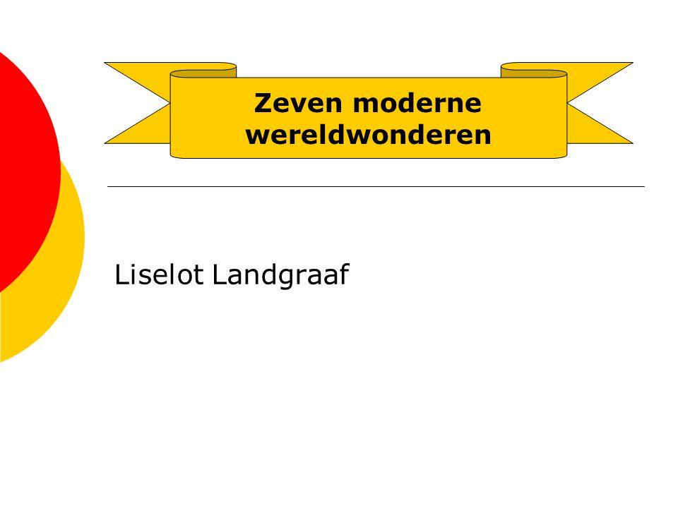 Liselot Landgraaf Zeven moderne wereldwonderen