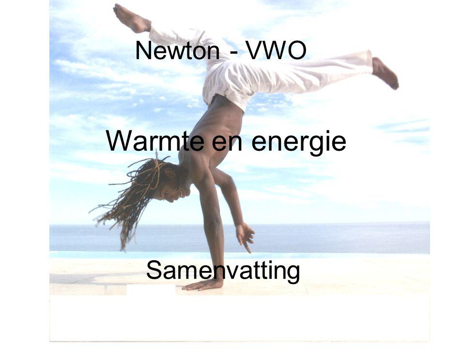 Newton - VWO Warmte en energie Samenvatting