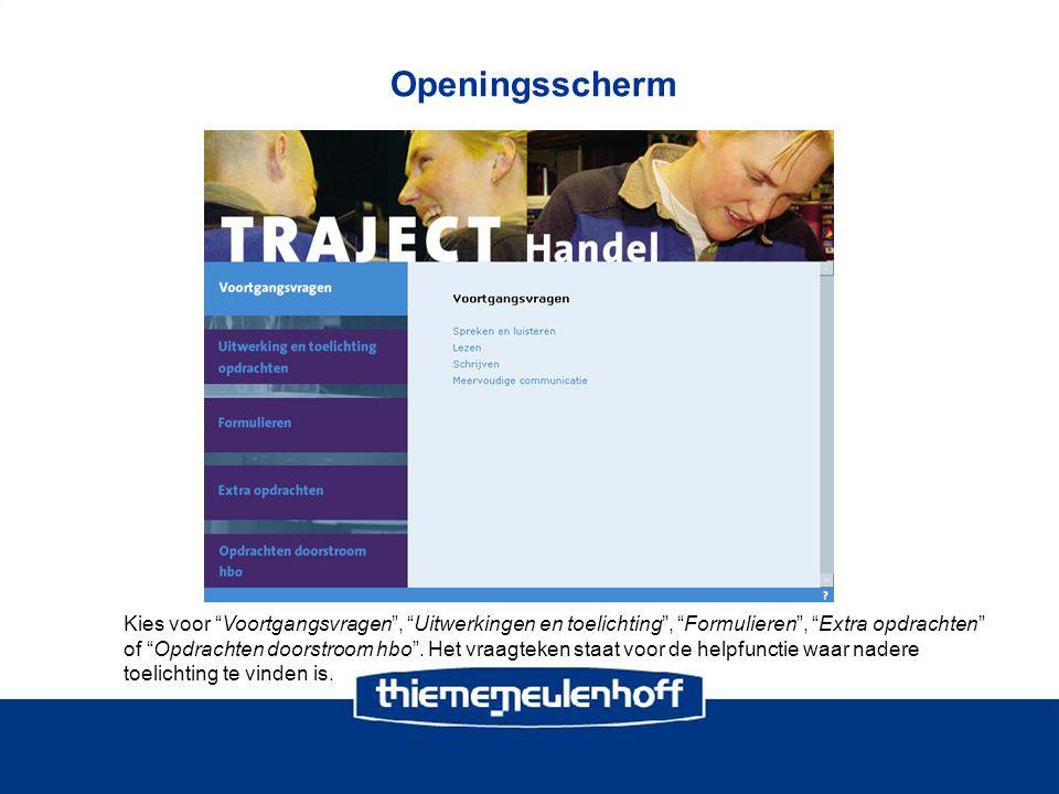 Openingsscherm Kies voor Voortgangsvragen , Uitwerkingen en toelichting , Formulieren , Extra opdrachten of Opdrachten doorstroom hbo .
