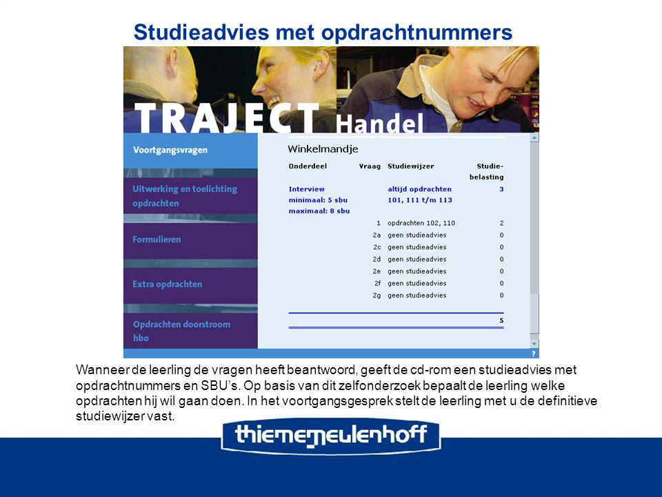 Studieadvies met opdrachtnummers Wanneer de leerling de vragen heeft beantwoord, geeft de cd-rom een studieadvies met opdrachtnummers en SBU's.