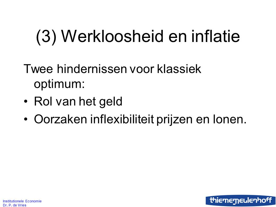 Institutionele Economie Dr. P.