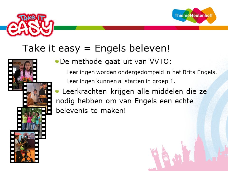 Take it easy = Engels beleven.