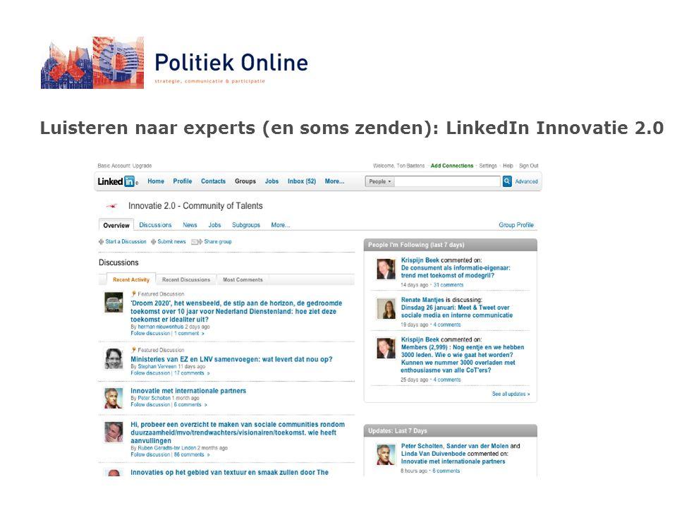 Luisteren naar experts (en soms zenden): LinkedIn Innovatie 2.0