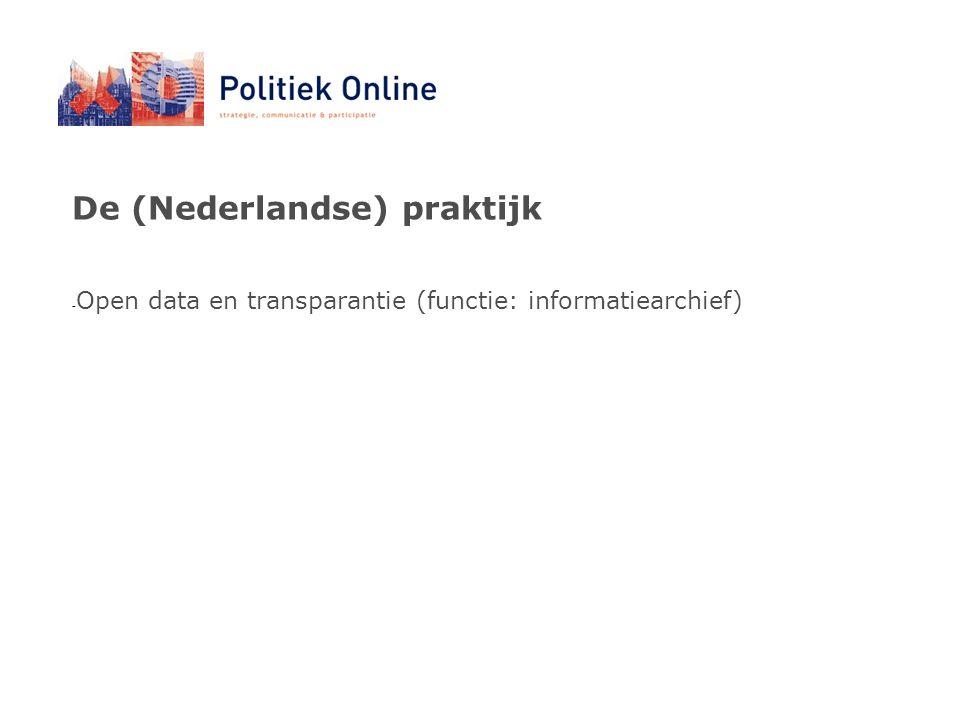 De (Nederlandse) praktijk - Open data en transparantie (functie: informatiearchief)