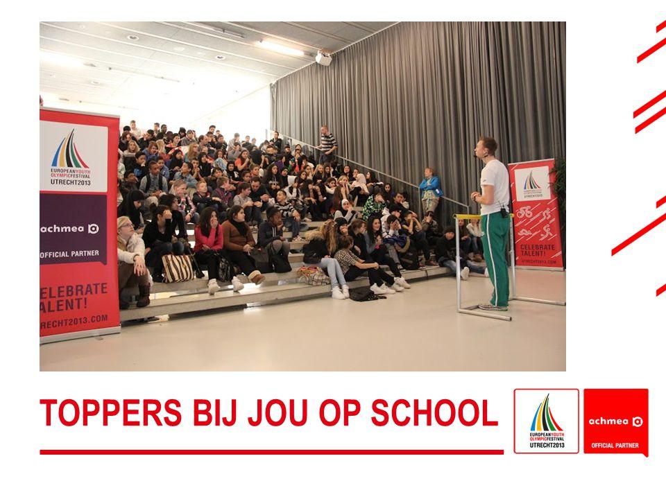 TOPPERS BIJ JOU OP SCHOOL