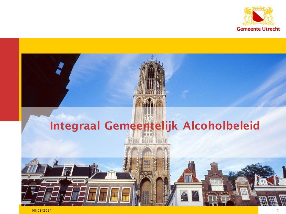 08/09/2014 1 Integraal Gemeentelijk Alcoholbeleid