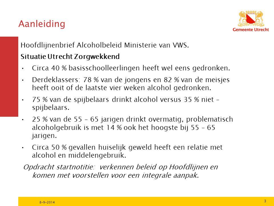 3 8-9-2014 Aanleiding Hoofdlijnenbrief Alcoholbeleid Ministerie van VWS.