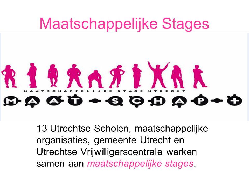 Maatschappelijke Stages 13 Utrechtse Scholen, maatschappelijke organisaties, gemeente Utrecht en Utrechtse Vrijwilligerscentrale werken samen aan maat